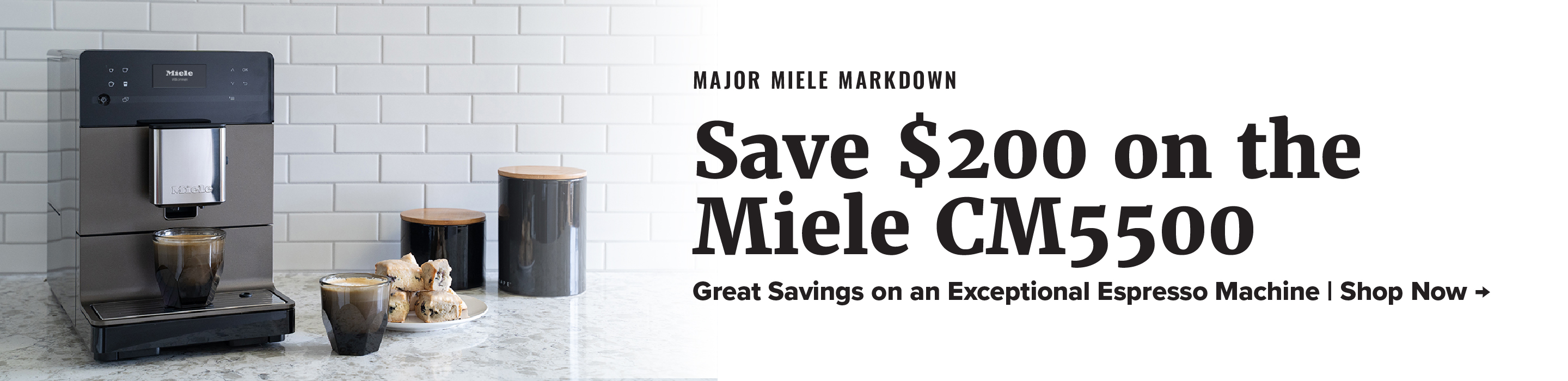 Save $200 on the Miele CM5500 today!